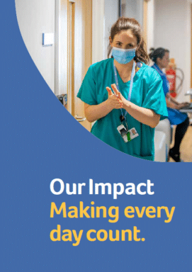 Nurse and writing saying 'Our impact Making every day count'